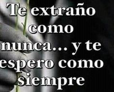 Amor Quotes, True Quotes, Miss You Already, Jenni Rivera, Love Phrases, Forever Love, Love Messages, Spanish Quotes, I Need You