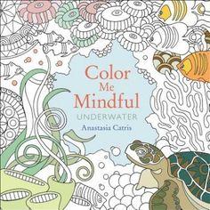 Color Me Mindful: Underwater (Color Me Mindful)