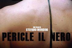 Pericle il nero - Stefano Mordini