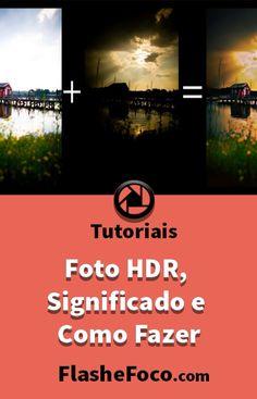 Neste tutorial falamos sobre Fotografia HDR. #fotografia #fotos #dicas #photoshop #flashefoco #criatividade #criativo #Brasil #portugal #digital #digitalart #HDR #dicas
