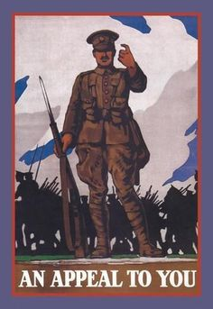 For Sale on - Original World War One Army Recruitment Poster - An Appeal To You - WWI Soldier, Paper by Unknown. Offered by Antikbar Limited. Ww1 Propaganda Posters, Posters Uk, Vintage Posters, Commonwealth, Army Recruitment, Retro Poster, World War One, Military History, Ww1 History