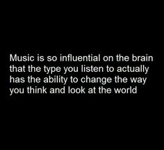 Music - this is why I listen to everything! Well...except boy bands haha