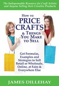 How to Price Crafts and Things You Make to Sell: Successful Craft Business Ideas for Pricing on Etsy, to Stores, at Craft Shows & Everywhere Else Crafts To Make And Sell, How To Make Money, Craft Fair Displays, Booth Displays, Jewelry Displays, Display Ideas, Highlights, Craft Business, Business Ideas