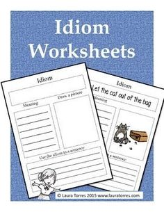 FREE! Idiom Worksheets. These idiom worksheets complement any lesson on idioms. There is a blank template for students to write in the idiom of their choice, or you can use the six worksheets with provided idioms and illustrations.