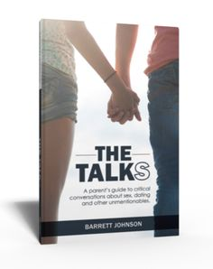 The Talks: A Review of Barrett Johnson's New Book About Sex . . . and your kids!