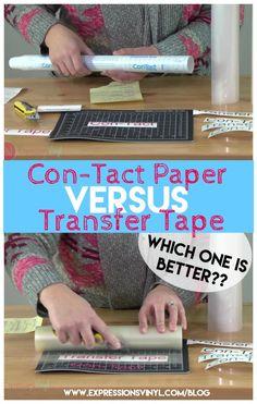 con-tact paper versus transfer tape