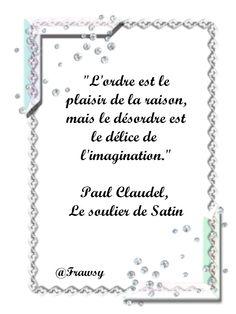 Citation de Paul Claudel - Déstructurer sa Vie - Frawsy