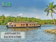 #Explore_the_Unexplored - Travel Series DESTINATION 16: Ashtamudi Backwaters, Kollam  Soak-in the beauty of the lush surroundings by opting for Ashtamudi Backwaters tour. Get up, close and personal to the scenery of Kollam while cruising on the placid waters of Ashtamudi Lake. This water stretch is one of the most popular and also the biggest fresh water lake of Kerala.