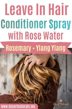 Leave in Hair Conditioner Spray using doTERRA essential oils can be exactly what your hair needs to give it a little extra boost. Pamper your mane with this sweet-smelling spray infused with essential oils to act as a conditioner for healthy looking hair. Rosemary and Ylang Ylang essential oils add extra conditioning for dry, damaged, hair and can help with itchy scalp and dandruff, and help with natural hair growth. Rose Water also helps with conditioning your scalp and balance pH levels. Hair Growth For Men, Hair Growth Oil, Rosemary Oil For Hair, Diy Hair Spray, Hair Essentials, Essential Oils For Hair, Hair Conditioner, Healthy Hair, Rose Water