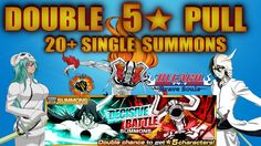 Bleach Brave souls DECISIVE BATTLE 20+ Single Summons | Double 5★ Pull