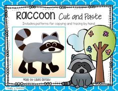 Raccoon Cut and PasteThis is a raccoon cut and paste project.  $