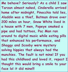 I was a fairly well behaved child, at least comparatively speaking but still so funny! I Smile, Make Me Smile, Zombie Tsunami, After Midnight, Think, Pac Man, Pinocchio, Tarzan, I Saw