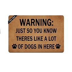 Tdou Mats Warning Just So You Know There's Like A Lot of Dogs in Here Doormat Entrance Floor Mat Funny Doormat Door Mat Decorative Indoor Outdoor Doormat by Inch -- Continue to the product at the image link. (This is an affiliate link) Entrance Mats, Funny Doormats, Just So You Know, Floor Mats, Indoor Outdoor, Image Link, Flooring, Amazon, Dogs