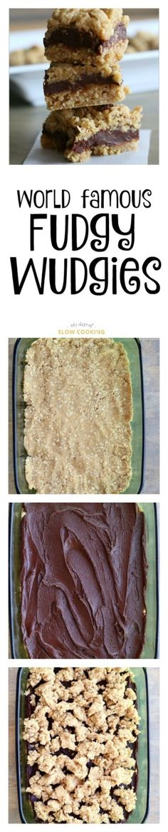 """World famous """"Fudgy Wudgies."""" These oatmeal fudge bars are my go to dessert recipe. I always have the ingredients in my pantry. The dough is in and of itself amazing. They are really hard to mess up and everybody likes them."""