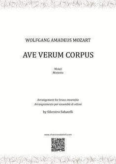 Ave Verum Corpus by Mozart - arrangement for brass ensemble Corpus, Amadeus Mozart, Trombone, Original Music, Digital Sheet Music, Recital, Choir, My Music, Brass
