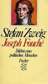Joseph Fouché : Bildnis eines politischen Menschen / Stefan Zweig - Frankfurt am Main : Fischer Taschenbuch, 1989