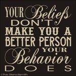 your beliefs don't make you a better person | once you've accepted your flaws, no one can use them against you