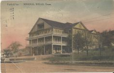 Vintage Fairfield Inn, Mineral Wells, Texas TX Postcard.  The inn, built by Colonel Walter H. Boykin around the turn of the twentieth century, was located at 814 N. Oak Avenue and faced west.