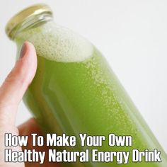 How To Make Your Own Healthy Natural Energy Drink