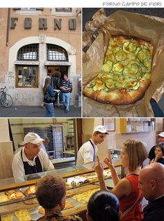 Forno Campo de Fiori, Roma: The best pizza we had in Italy! Try their zucchini pizza (no joke) it was our favorite of the choices there. (verified firsthand by theKyosong)