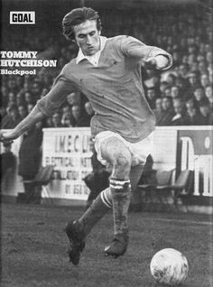 Circa 1971/72. Blackpool left winger Tommy Hutchison. Blackpool, Coventry, Golden Age, Football, Goals, Baseball Cards, Sports, Hs Football, Hs Sports