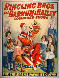 Ringling Brothers and Barnum and Bailey Circus vintage poster Old Circus, Circus Art, Circus Clown, Circus Room, Circus Train, Circus Theme, Ringling Bros Circus, Ringling Brothers, Cirque Vintage