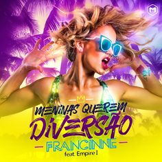 """.: Ex-cover oficial de #BritneySpears, #Francinne lança """"Meninas Querem Diversão"""""""