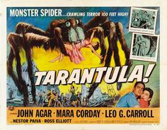 Tarantula 1955 Movie Poster Quad Size Style A. Available here: http://www.classichorrorposters.com/shop/1950s-horror-movie-posters/tarantula-1955-movie-poster-quad-size-style-a/