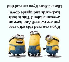 This must mean that all along I have been a genious, but onky until Minions came along would it be recognized Funny Minion Memes, Minions Quotes, Minion Humor, Funny Cute, Hilarious, Crazy Funny, Minions Love, Minions Friends, Just For Laughs