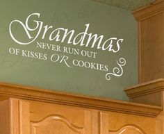 Grandma Never Run Out Kisses Grandma Grandkid by DecalsForTheWall, $27.97