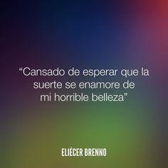 Cansado de esperar que la suerte se enamore de mi horrible belleza Eliécer Brenno  Orden de Trabajo http://ift.tt/2ywOx3R  #suerte #quotes #writers #escritores #EliecerBrenno #reading #textos #instafrases #instaquotes #panama #poemas #poesias #pensamientos #autores #argentina #frases #frasedeldia #CulturaColectiva #letrasdeautores #chile #versos #barcelona #madrid #mexico #microcuentos #nochedepoemas #megustaleer #accionpoetica #colombia #venezuela