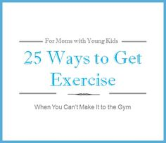 I lost 50 lbs after having a third child. Here's my free ebook with 25 tried and true ways to get exercise without having to go to the gym. Healthy Snack Options, Healthy Eating Tips, How To Stay Healthy, Healthy Snacks, Third Child, Health And Beauty, Health And Wellness, Health Fitness, Going To The Gym