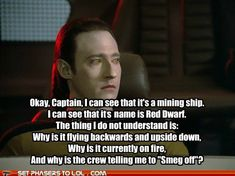 Red Dwarf Forum - Garbage Pod : red dwarf memes <<hahaha, headcannon well and truely accepted Sci Fi Tv, Sci Fi Books, Comic Books, Welsh, Star Trek Data, Red Dwarf, Science Fiction Books, Pulp Fiction, British Comedy