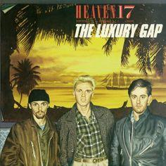 Heaven 17 - The Luxury Gap
