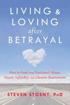 Provides a guide for those who have experienced betrayal, abuse, deceit, or infidelity in a relationship, featuring tips for overcoming trauma, resentment, dishonesty, and financial betrayal.