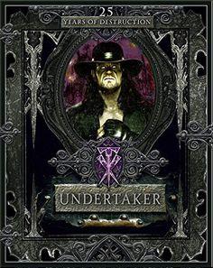 Undertaker: 25 Years of Destruction by Kevin Sullivan - DK Wwe All Superstars, Kane Wwf, Wwe Lita, Computer Books, Undertaker Wwe, Life Touch, Best Wrestlers, World Heavyweight Championship, Lucha Libre