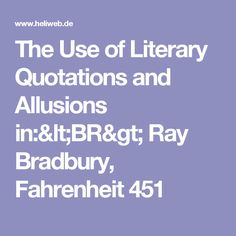 literary analysis of the novel fahrenheit 451 by ray bradbury Ray bradbury fahrenheit 451 literary analysis in a tightly focused, fiercely original, and well-supported essay, please choose one of the following prompts and.