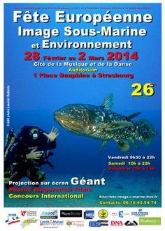 Fête européenne de l'image sous-marine. Du 28 février au 2 mars 2014 à strasbourg.