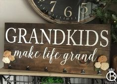 Grandkids make life Grand wood sign for hanging by invinyl Vinyl Crafts, Vinyl Projects, Wood Crafts, Pallet Projects, Custom Woodworking, Woodworking Projects Plans, Rustic Signs, Wooden Signs, Grandkids Sign