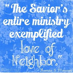 The Savior's entire ministry exemplified love of neighbor. Indeed, His love and service were often His lesson. In like manner, the teachers I remember best are the teachers who knew, loved, and cared about their students. They sought the lost sheep. They taught life lessons which I shall always remember. @dailyensign  lds quotes mormon quotes christian quotes, faith, ensign quotes ensign magazine, lds ensign