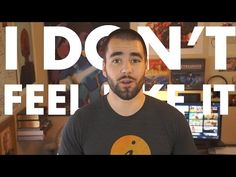 """""""I Don't Feel Like It"""" is a Mindset for Amateurs - College Info Geek - YouTube"""
