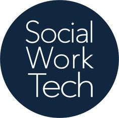 Using Tech Tools to Social Work Practice