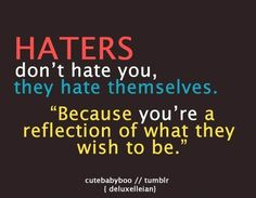 quotes about haters and jealousy | haters quotes,hater quotes,haters quote,inspirational qoutes about ...
