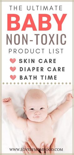 The Best Natural Baby Products List 2019 (Skin Care, Bath, Diaper Care) - baby care Blogging, Baby Bath Time, Baby Care Tips, Baby List, All Family, Baby Safety, Child Safety, Baby Milestones, Baby Hacks
