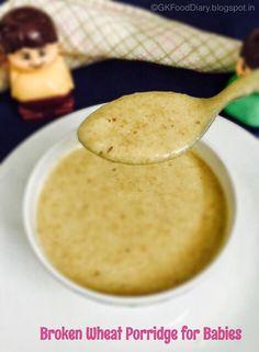 213 best toddler food images on pinterest baby food recipes baby broken wheat porridge recipe for babies baby food forumfinder Images