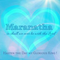 All my HEART's desire is to see Your face, #Maranatha,  Hasten the DAY my Glorious King !  Revelation 19:5-9 (KJV)  And a voice came out of the throne, saying, Praise our God, all ye his servants, and ye that fear him, both small and great. And I heard as it were the voice of a great multitude, and as the voice of many waters, and as the voice of mighty thunderings, saying, Alleluia: for the Lord God omnipotent reigneth. Let us be glad and rejoice, and give honour to him: for the marriage of…