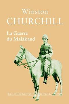 La Guerre du Malakand Winston Churchill, Alexandre Le Grand, Kindle, World War Ii, Books To Read, Fishing Line