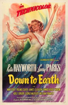 Best Film Posters : – Picture : – Description Down to Earth starring RIta Hayworth -Read More – Old Movie Posters, Classic Movie Posters, Cinema Posters, Movie Poster Art, Film Posters, Classic Movies, Old Movies, Vintage Movies, Movies 14