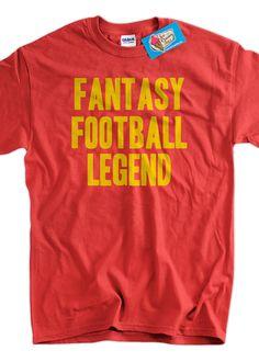 Fantasy Football Legend Tshirt TShirt Tee Shirt by IceCreamTees, $14.99