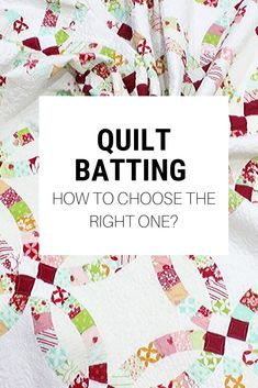 How to choose quilt batting for your quilts. All the info you need to choose the right batting for your quilt. Your first quilt? don't get overwhelmed. Quilting For Beginners, Quilting Tips, Quilting Tutorials, Machine Quilting, Quilting Projects, Quilting Designs, Sewing Projects, Sewing Tips, Beginner Quilting